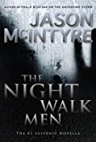 The Night Walk Men (a Night Walk Men novella)