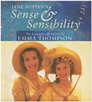 Sense and Sensibility: Diaries and Screenplay