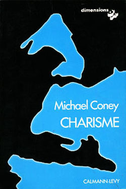 Charisme Michael G. Coney