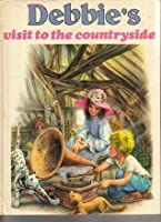 Debbie's Visit To The Countryside