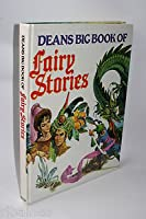 Deans Big Book of Fairy Stories