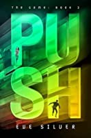 Push: The Game: Book 2