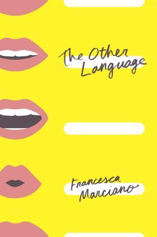 The Other Language Francesca Marciano