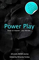 Power Play: No Pain, No Pleasure!
