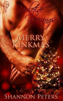 Merry Kinkmas  by  Shannon Peters