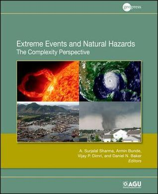 Extreme Events and Natural Hazards: The Complexity Perspective  by  A. Surjalal Sharma