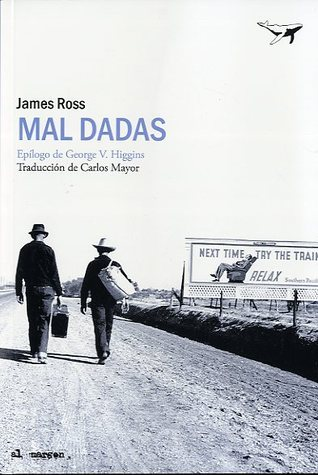 Mal dadas  by  James    Ross