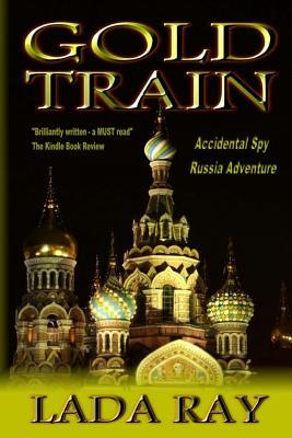 Gold Train:  by  Lada Ray