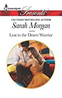 Lost to the Desert Warrior (The Private Lives of Public Playboys #3)