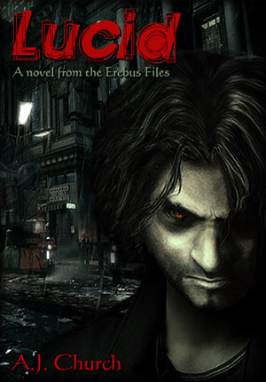 Lucid (The Erebus Files, Book 1)  by  A.J.  Church