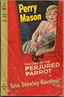 The Case of the Perjured Parrot (Perry Mason mystery)