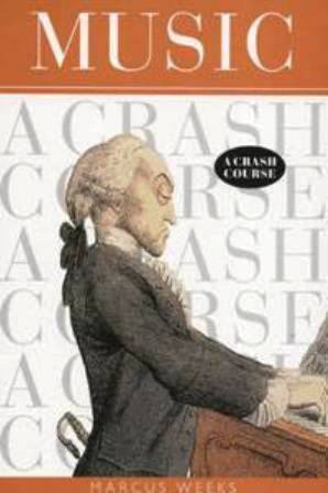 Music: A Crash Course  by  Marcus Weeks