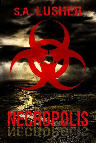 Necropolis (The Shadow Wars, #1) S.A. Lusher