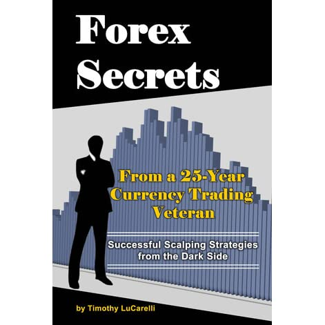 Forex secrets by timothy lucarelli