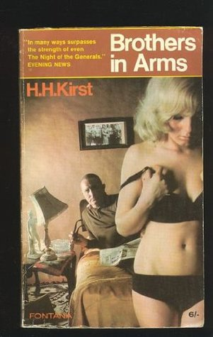 Brothers in Arms  by  Hans Hellmut Kirst