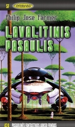 Lavalitinis pasaulis  by  Philip José Farmer