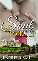 My Soul to Keep Book 1