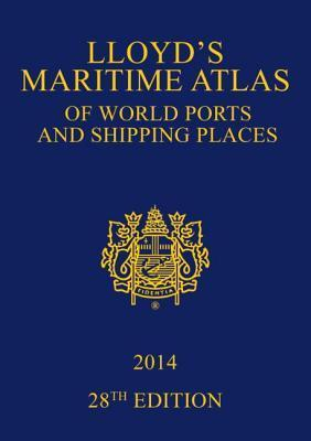 Lloyds Maritime Atlas of World Ports and Shipping Places 2014 Christopher Lloyd
