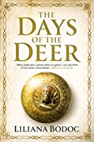 The Days of the Deer (Saga of the Borderlands, #1)