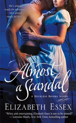 Almost a Scandal (The Reckless Brides, #1)  by  Elizabeth Essex