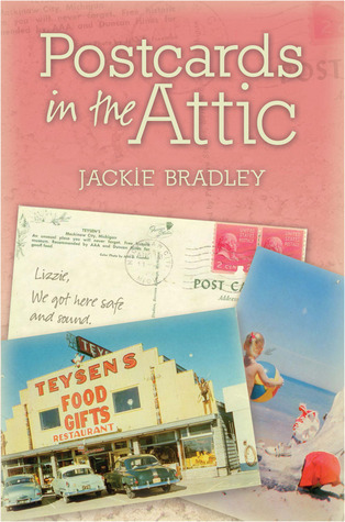 Postcards in the Attic  by  Jackie Bradley