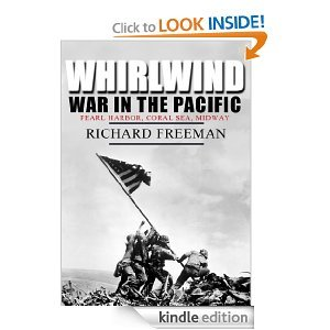 Whirlwind: War in the Pacific  by  Richard   Freeman