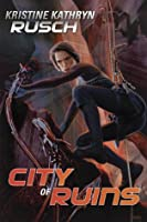 City of Ruins (Diving Universe, #2)