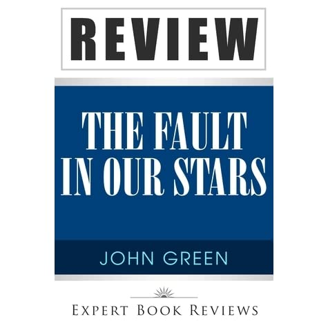 the fault in our stars by john green expert book