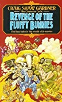 Revenge Of The Fluffy Bunnies (Cineverse Cycle)