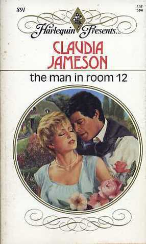 The Man in Room 12  by  Claudia Jameson