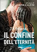 Il confine dell'eternità (The Edge of Never, #2)