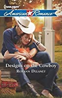 Designs on the Cowboy