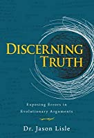 Discerning Truth: Exposing Errors in Evolutionary Arguments