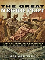 The Great Negro Plot