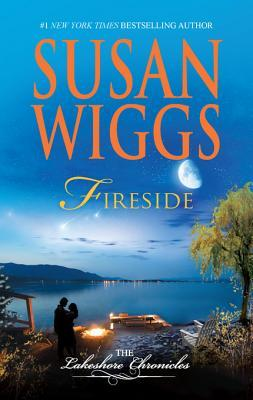 Fireside: Lakeshore Chronicles Book 5 Susan Wiggs