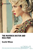 The Maverick Doctor and Miss Prim (Rebels With a Cause #1)