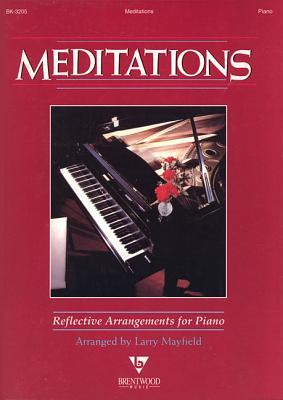 Meditations: Keyboard Book  by  Larry Mayfield