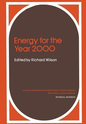 Energy for the Year 2000  by  Richard Wilson