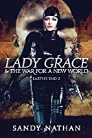 Lady Grace & the War for a New World