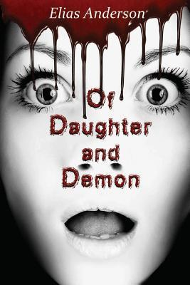 Of Daughter and Demon E.C. Belikov