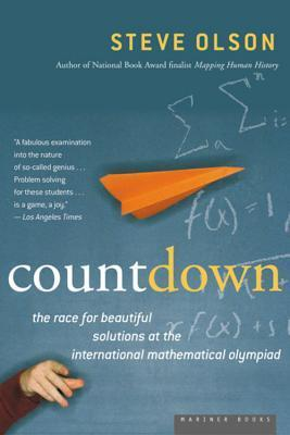 Count Down: The Race for Beautiful Solutions at the International Mathematical Olympiad  by  Steve  Olson