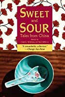 Sweet and Sour: Tales from China