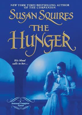 The Hunger  by  Susan Squires