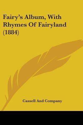 Fairys Album, with Rhymes of Fairyland  by  Anonymous