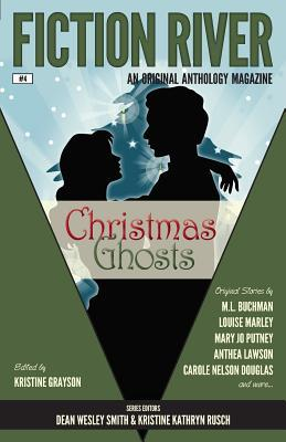 Christmas Ghosts (Fiction River, #4)  by  Kristine Grayson