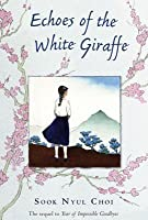 Echoes of the White Giraffe