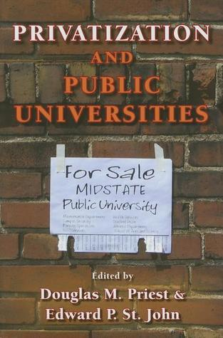 Privatization and Public Universities  by  Douglas M. Priest