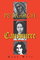 Petrarch: The Canzoniere, or Rerum Vulgarium Fragmenta