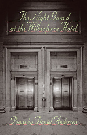 The Night Guard at the Wilberforce Hotel  by  Daniel Anderson