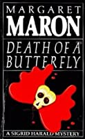 Death of a Butterfly (Sigrid Harald, #2)